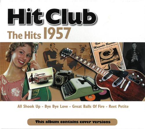 Hit Club: The Hits 1957 CD
