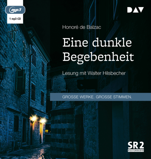 Honoré de Balzac. Eine dunkle Begebenheit. 1 mp3-CD.