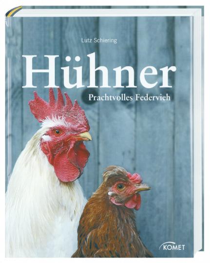 Hühner - Prachtvolles Federvieh