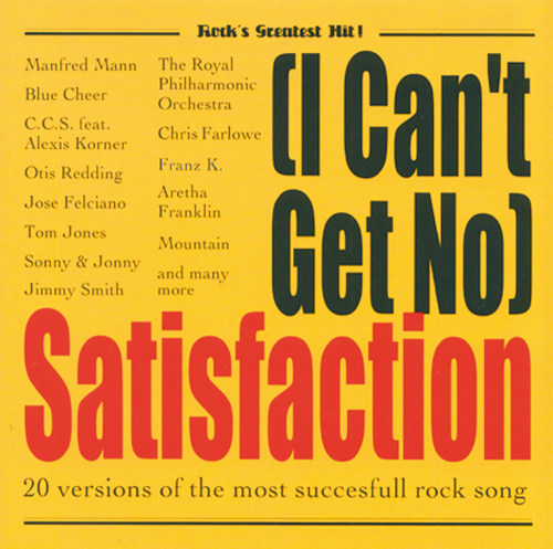 One Song Edition - I can't get no satisfaction. CD