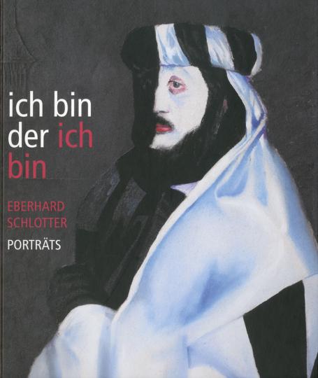 Ich bin der ich bin. Porträts von Eberhard Schlotter.