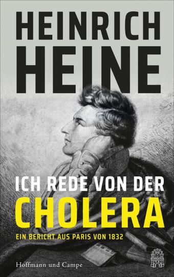 Ich rede von der Cholera. Ein Bericht aus Paris von 1832.