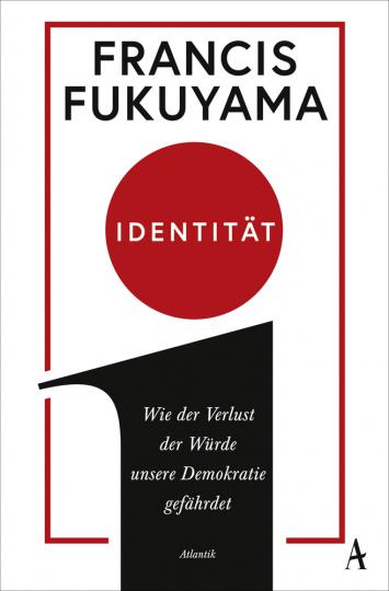 Identität. Wie der Verlust der Würde unsere Demokratie gefährdet.
