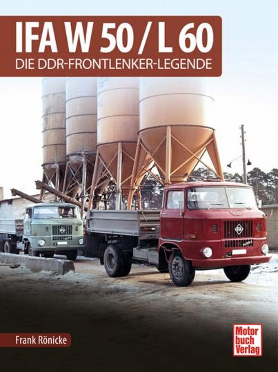 IFA W 50 / L 60. Die DDR-Frontlenker-Legende.