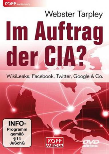Im Auftrag der CIA - Auftrag Verrat: WikiLeaks und die CIA. DVD.