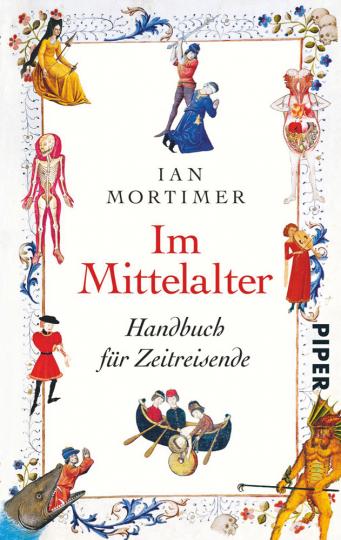 Im Mittelalter. Handbuch für Zeitreisende.