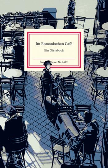 Im Romanischen Café. Ein Gästebuch.