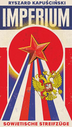 Imperium. Sowjetische Streifzüge.