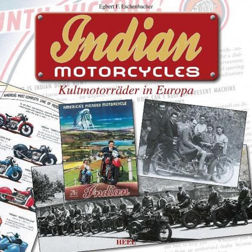 Indian Motorcycles. Kultmotorräder in Europa.