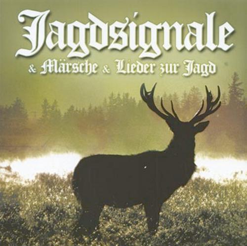 Jagdsignale & Märsche & Lieder zur Jagd 2 CDs