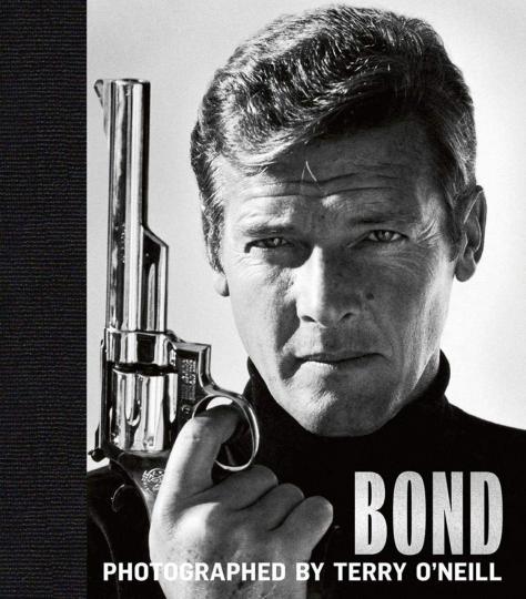 James Bond. Fotografiert von Terry O'Neill. Die ultimative Sammlung.