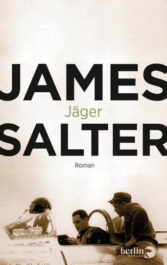 James Salter. Jäger.