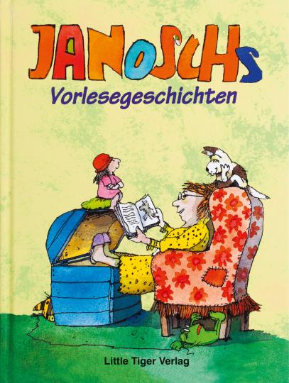 Janosch - Das Große Buch der Vorlesegeschichten.