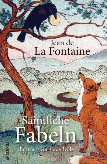 Jean de La Fontaine. Sämtliche Fabeln.