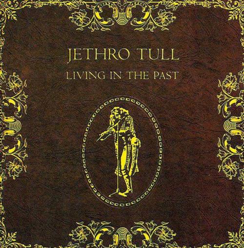 Jethro Tull. Living In The Past. CD.