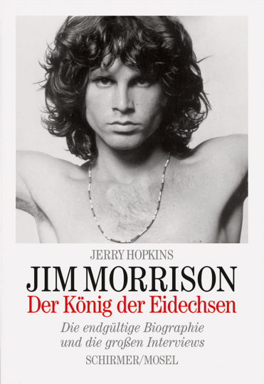 Jim Morrison. Der König der Eidechsen.