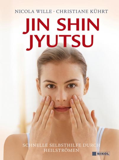 Jin Shin Jyutsu. Schnelle Selbsthilfe durch Heilströmen.