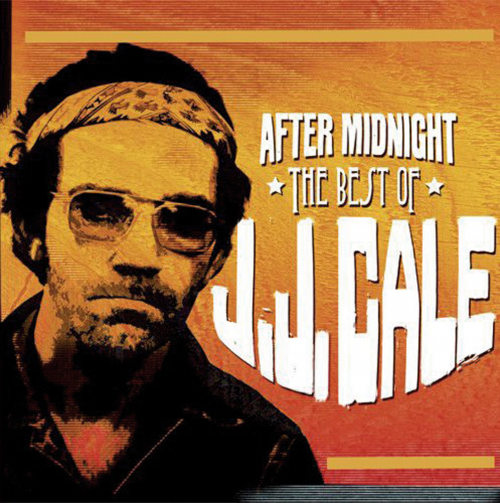 JJ Cale. After Midnight. The Best of. CD.