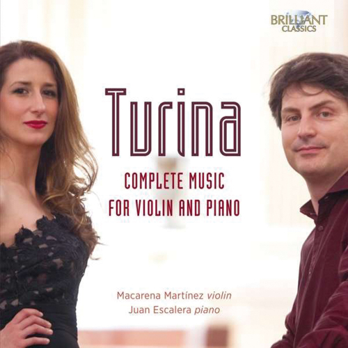 Joaquin Turina (1882-1949). Werke für Violine & Klavier. Macarena Martinez, Juan Escalera. 2 CDs.