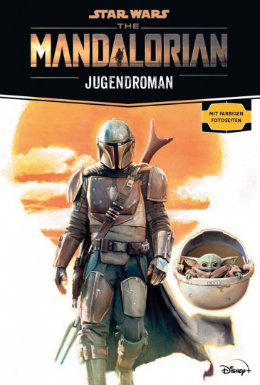 Joe Schreiber. Star Wars. Der Mandalorianer. Roman zur TV-Serie.