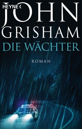 John Grisham. Die Wächter. Roman.