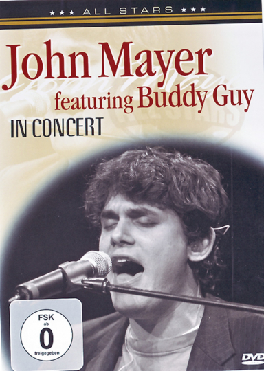 John Mayer feat Buddy Guy DVD