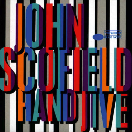 John Scofield. Hand Jive. CD.
