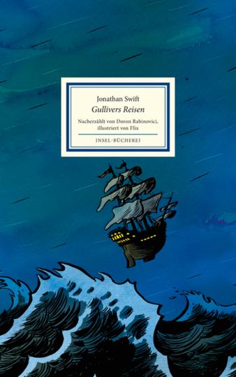 Jonathan Swift. Gullivers Reisen. Nacherzählt von Doron Rabinovici.