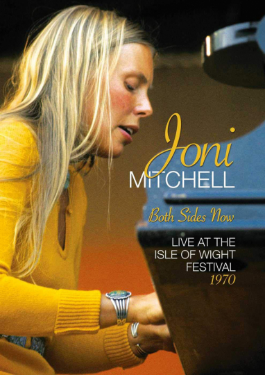 Joni Mitchell. Both Sides Now. Live At The Isle Of Wight Festival 1970. DVD.