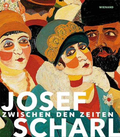 Josef Scharl. Zwischen den Zeiten.