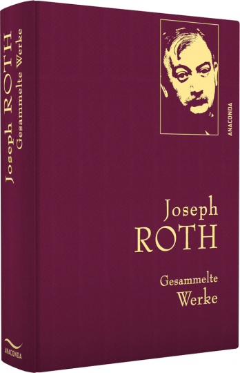 Joseph Roth. Gesammelte Werke.