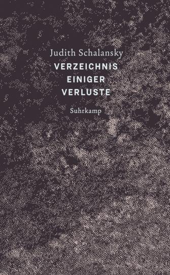 Judith Schalansky. Verzeichnis einiger Verluste.