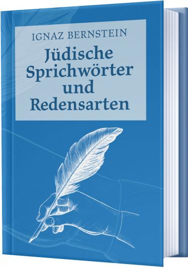 Jüdische Sprichwörter und Redensarten.