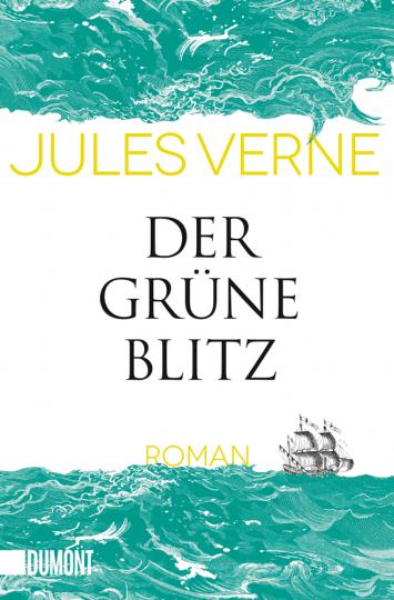 Jules Verne. Der grüne Blitz.