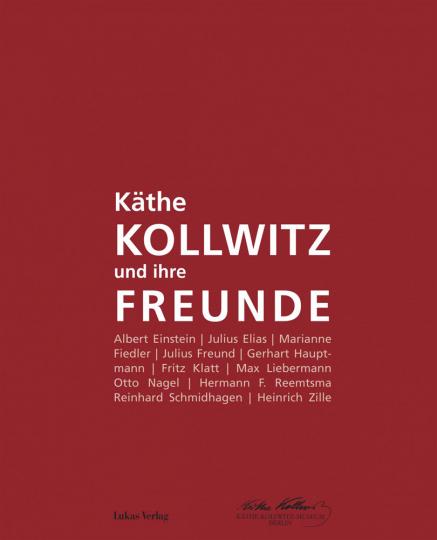 Käthe Kollwitz und ihre Freunde. Katalog zur Sonderausstellung anlässlich des 150. Geburtstages von Käthe Kollwitz.