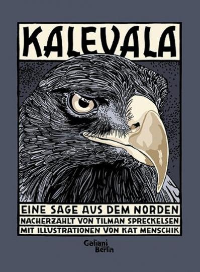 Kalevala. Eine Sage aus dem Norden.
