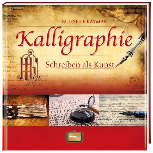 Kalligraphie. Schreiben als Kunst.