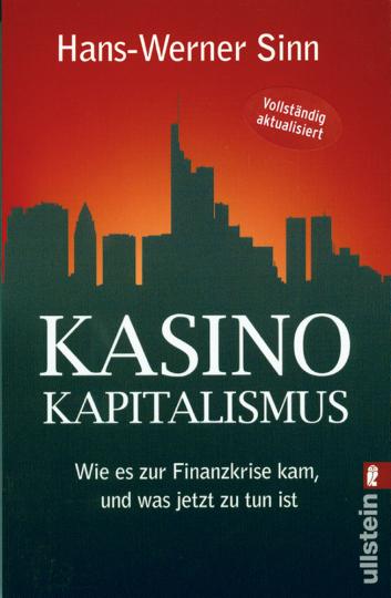 Kasino Kapitalismus - Wie es zur Finanzkrise kam, und was jetzt zu tun ist