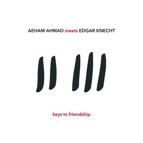 Keys to Friendship. Aeham Ahmad und Edgar Knecht. CD.