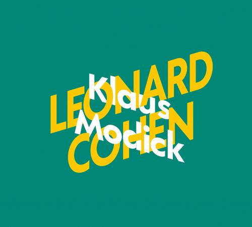 Klaus Modick über Leonard Cohen. 2 CDs.