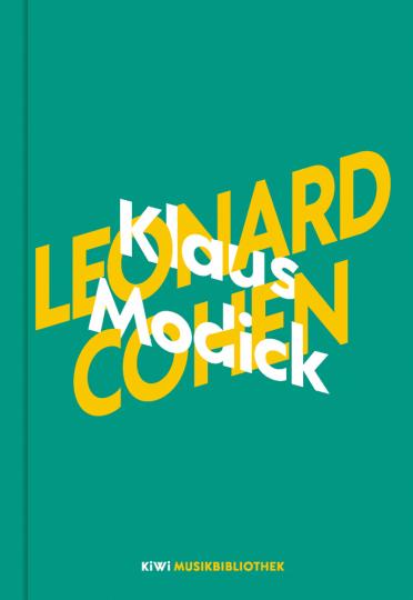 Klaus Modick über Leonard Cohen.