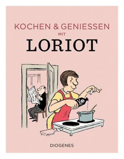 Kochen & genießen mit Loriot.