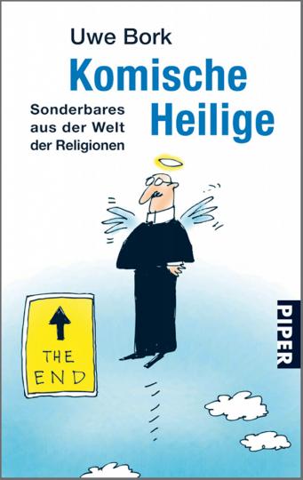 Komische Heilige - Sonderbares aus der Welt der Religionen