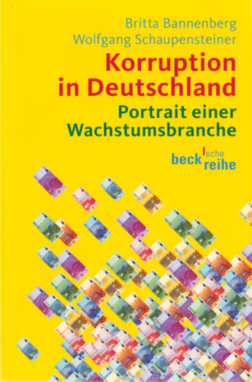 Korruption in Deutschland - Portrait einer Wachstumsbrache