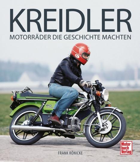 Kreidler - Motorräder, die Geschichte machten