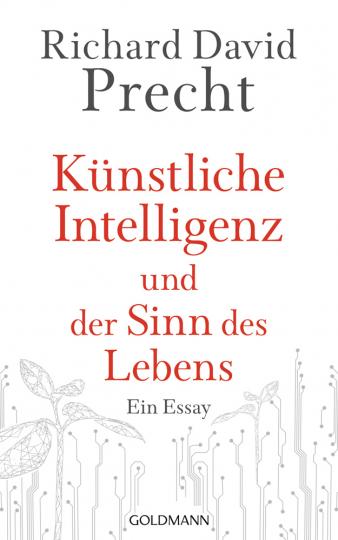 Künstliche Intelligenz und der Sinn des Lebens. Ein Essay.