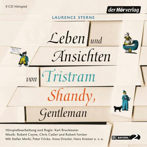 Laurence Sterne. Leben und Ansichten von Tristram Shandy, Gentleman. 9 CDs.