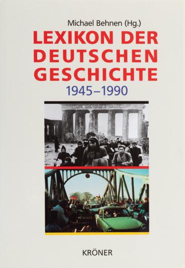 Lexikon der Deutschen Geschichte, Ereignisse, Institutionen, Personen im geteilten Deutschland von 1945 bis 1990.