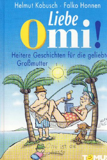 Liebe Omi!