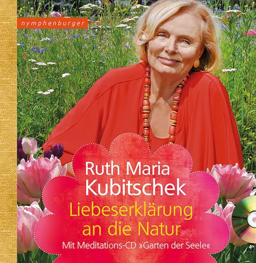 Liebeserklärung an die Natur - Mit Meditations-CD